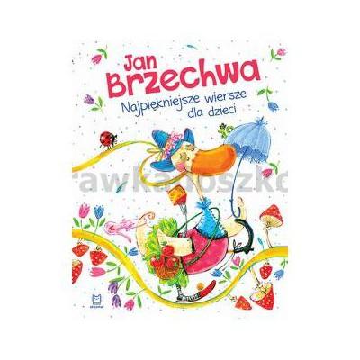Jan Brzechwa. Najpiękniejsze wiersze dla dzieci.