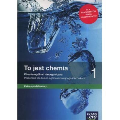TO JEST CHEMIA 1 ZAKRES PODSTAWOWY-43527